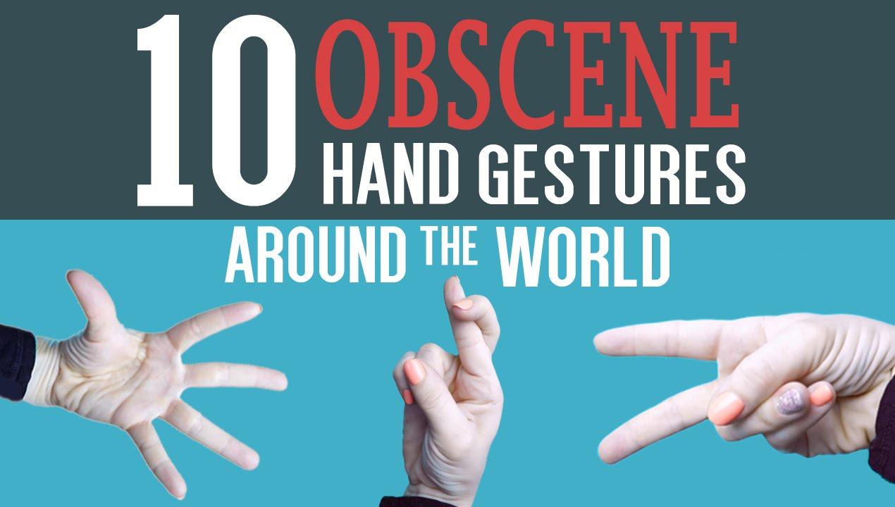 10 obscene hand gestures