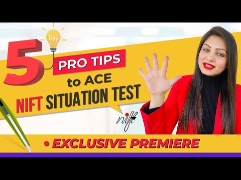 How to crack NIFT SITUATION TEST 2021 | 5 Important PRO TIPS to ace NIFT SITUATION TEST 2021