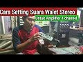Cara Setting Suara Walet Stereo Diampli  Ch  Mp3 - Mp4 Download