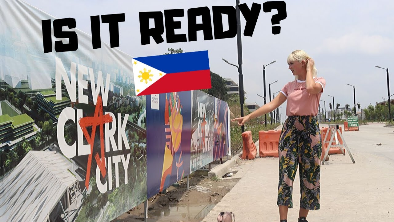 New Clark City - Foreigners FIRST Look at Philippines City of the FUTURE!!!!