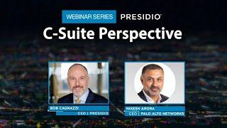 C-Suite Perspective Webinar Series: Palo Alto Networks