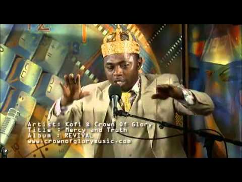 Mercy and Truth (Kofi Thompson)