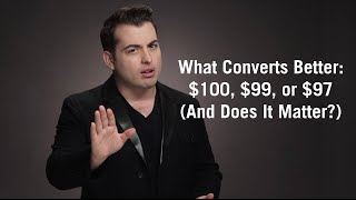 What Converts Better: $100, $99, or $97?