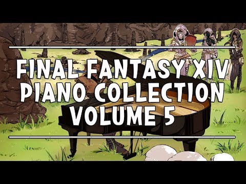 FINAL FANTASY XIV PIANO COLLECTION Volume 5 (Arr.by Terry:D) 파판14 피아노 콜렉션5