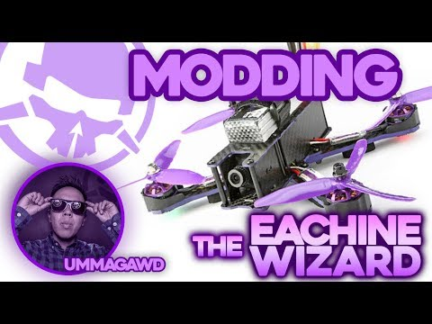 Modding the Eachine Wizard X220 Drone! - Kwad Mods