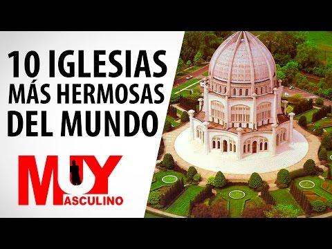 Top 10 De Las Iglesias Mas Hermosas Del Mundo