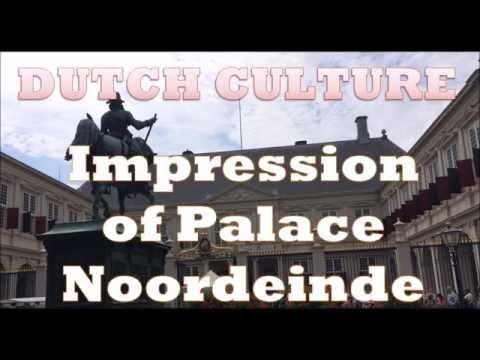 Dutch Culture: Royal Palace Noordeinde, The Hague