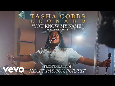 Tasha Cobbs Leonard  You Know My Name Audio ft Jimi Cravity