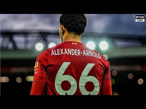 When Alexander-Arnold Impresses The World   19/20