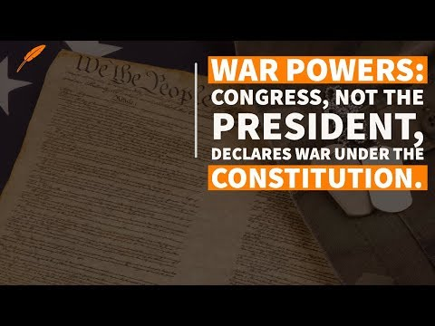 "The Constitution and the Power to ""Declare War"""