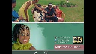 Video Anita Macuacua   Tio João  (UHD 4K) download MP3, 3GP, MP4, WEBM, AVI, FLV Agustus 2018