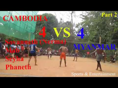 The Best Volleyball | Cambodia (Nerma Team) Vs Myanmar 4 =4 , On May 2018 (Part 2)
