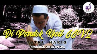 Di Pondok Kecil GGV2 (Official Video Lirik HD) - Fitri Haris