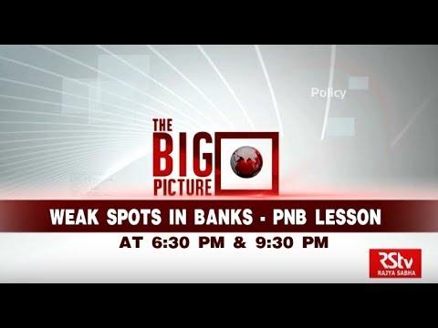 Promo - The Big Picture: Weak Spots in Banks - PNB Lesson | 6.30 pm & 9.30 pm