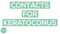 Contact Lenses for Keratoconus: What Are Your Options?