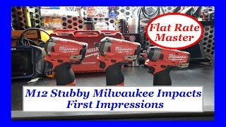 M12 Stubby Milwaukee Impacts First impressions