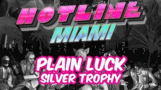 Hotline Miami - PS3 PS4 Vita - Plain Luck - Silver Trophy