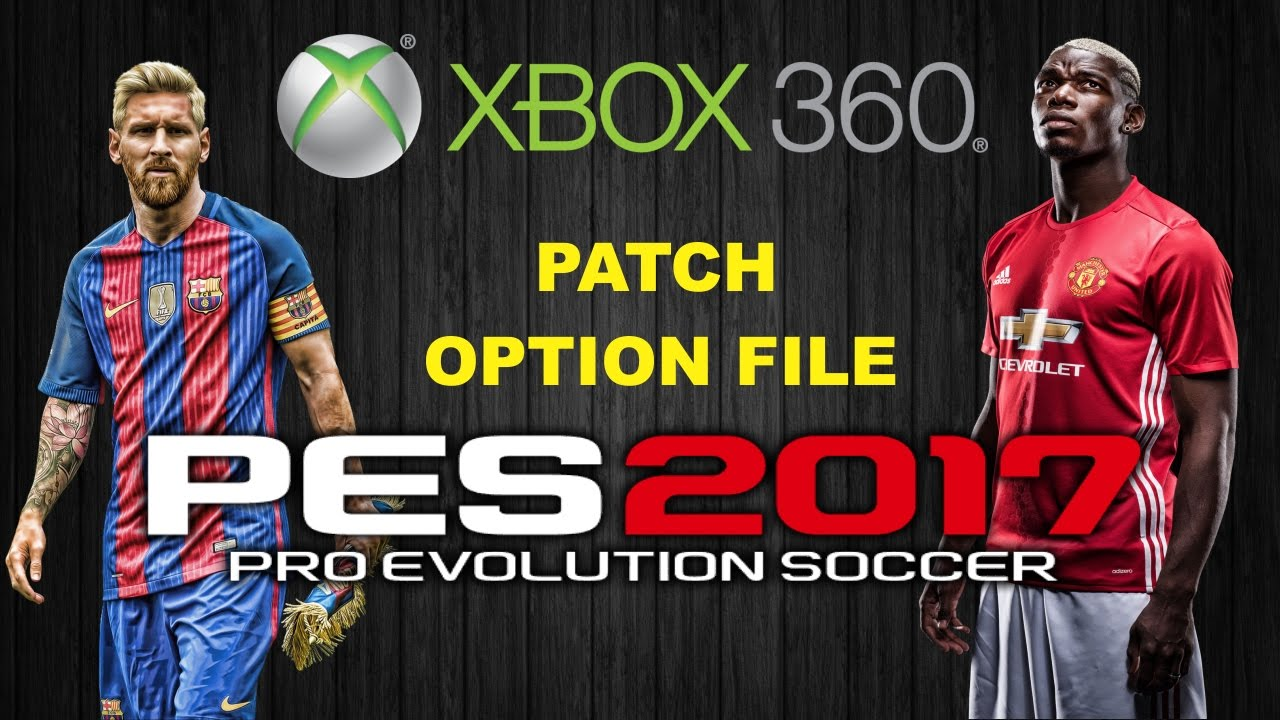 PATCH PES 2017 XBOX 360 // OPTION FILE PES 2017 XBOX 360 (FIREFLY 0 7)