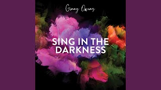 Play Sing in the Darkness