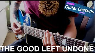 Rise Against - The Good Left Undone (Guitar Lesson)