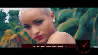 Mix video Zouk vacances 2018 dj daw972