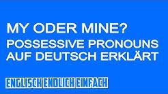 Possessive Pronouns - Deutsche Erklärung der besitzanzeigenden Fürwörter