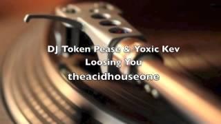 DJ Token Pace & Toxic Kev - Losing You