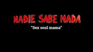 Momentos NSN (4x21): 'Sex soul mama'