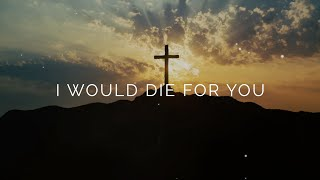 Adam's Road - I Would Die For You (Lyric Video)