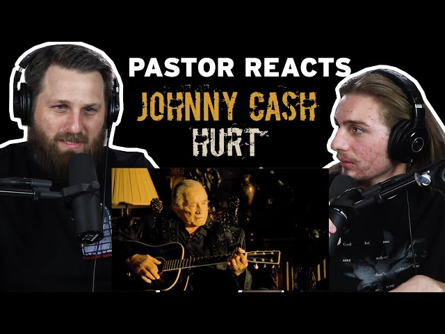 Johnny Cash Hurt // Pastor Rob Reaction and Analysis
