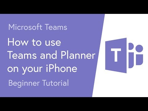 How to Use Microsoft Teams and Planner on your iPhone