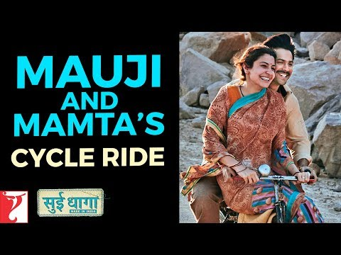 Mauji And Mamta's Cycle Ride | Sui Dhaaga - Made In India | Varun Dhawan | Anushka Sharma