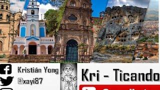 Kri - Ticando - Mi experiencia en Cajamarca - City Tour - [Parte 6]