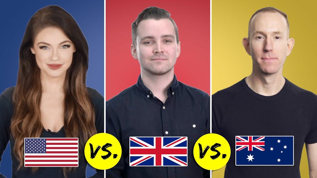 American vs. British vs. Australian English | One Language, Three Accents