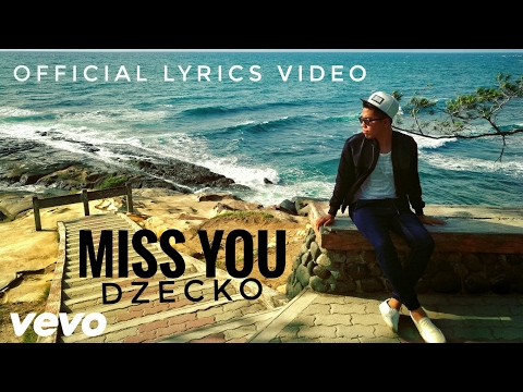 Dzecko - Miss You 보고 싶어   | Lagu Baru 2017