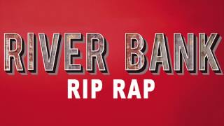 River Bank Rip Rap
