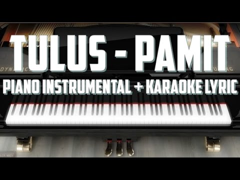 TULUS - Pamit (Piano Instrumental + Karaoke Lyric) HQ