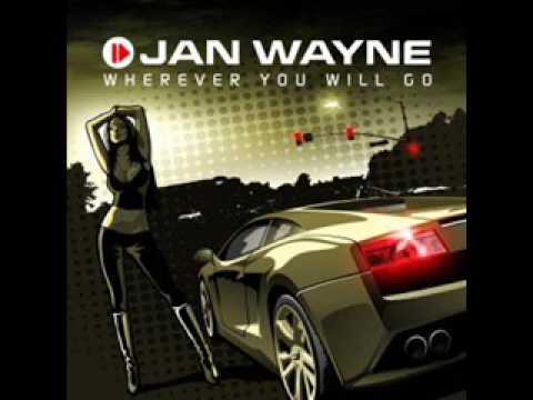 Jan Wayne - Wherever You Will Go Handz Up Club Mix