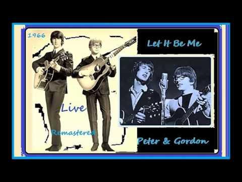 Peter & Gordon - Let It Be Me 1966 'Live'