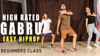 High Rated Gabru Dance Choreography | Easy Hip Hop Beginners Class | Vicky Patel Dance & Tutorial
