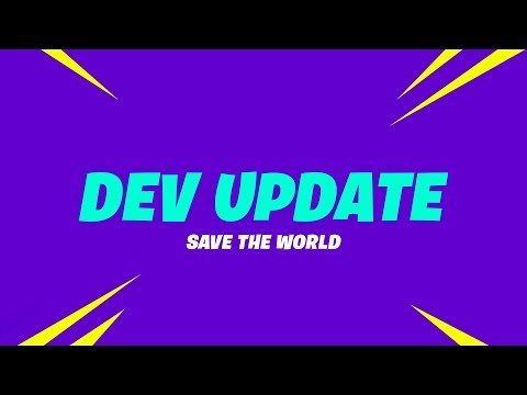 Save the World Dev Update (7/20) - Canny Valley Act 1, Horde Bash Rewards and Fortnites Birthday
