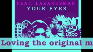 Salvatore Agrosi feat. Lazarusman - Your Eyes [Loco Records]