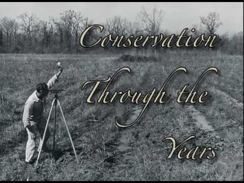 Conservation Through The Years