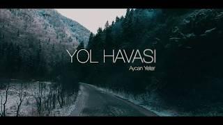 Yol Havası (Tulum) - Aycan Yeter Resimi
