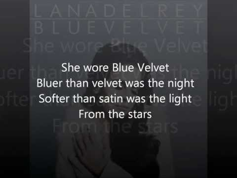 Lana Del Rey Blue Velvet Lyrics