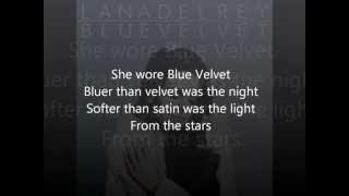Lana Del Rey Blue Velvet Lyrics