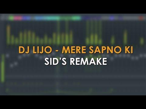 DJ Lijo - Mere Sapno Ki Rani - Sid's FL Studio Remake