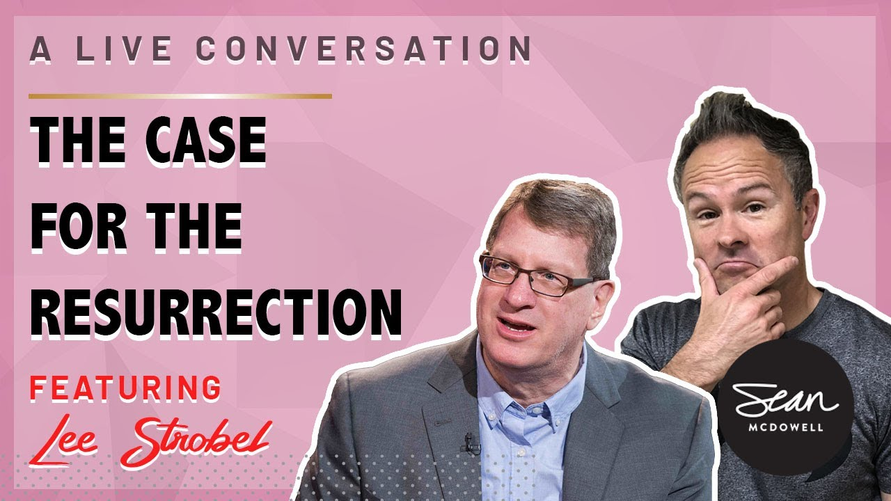 Download The Case for the Resurrection: A Conversation with Lee Strobel