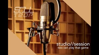 Soultrap - Two Can Play That Game - Studio Sessions