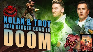 Nolan North and Troy Baker Need Bigger Guns in Doom